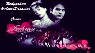 Moulin Rouge! - El Tango De Roxanne Cover