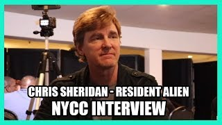 Chris Sheridan - RESIDENT ALIEN New York Comic Con Interview - NYCC 2019