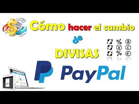 Cambio De Divisas En PayPal 2017 - Conversión Euro, Libras Esterlinas, Dólares