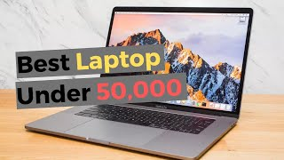 Best laptop under 50000 in India 2019 & 2020 - Top 5 laptops 2019 - Which is the Best Laptop?