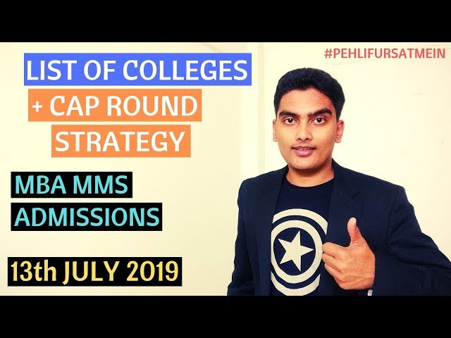 List of Colleges + CAP Round Strategy | MBA CAP Rounds 2019 | MBA MMS Admissions 2019 |