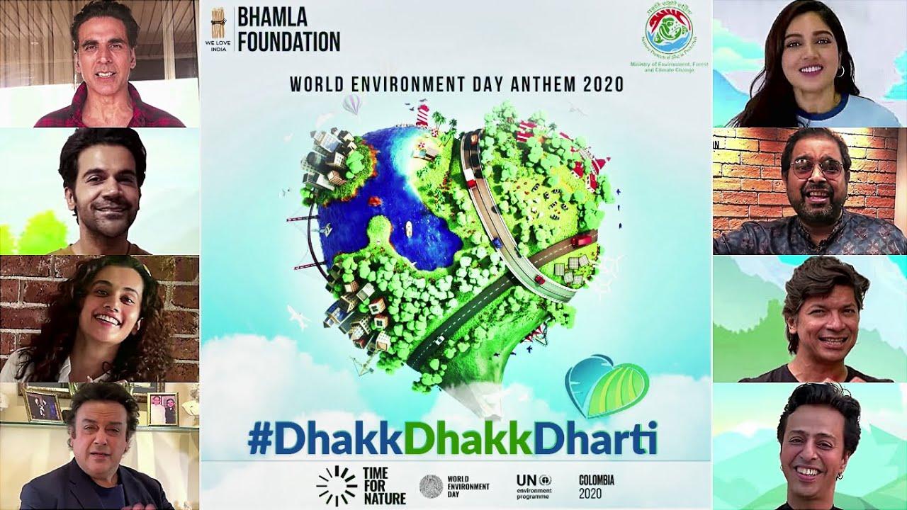 Dhakk Dhakk Dharti | World Environment Day 2020 | Akshay Kumar, Rajkummar R, Bhumi P, Taapsee P