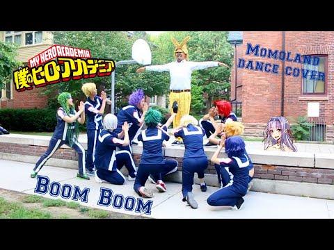 BnHA MOMOLAND (모모랜드) - 뿜뿜(BBoom BBoom) Dance Cover