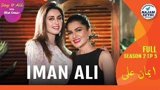 Iman Ali Like Never Before | Hanif Jewelry & Watches Presents Say It All With Iffat Omar