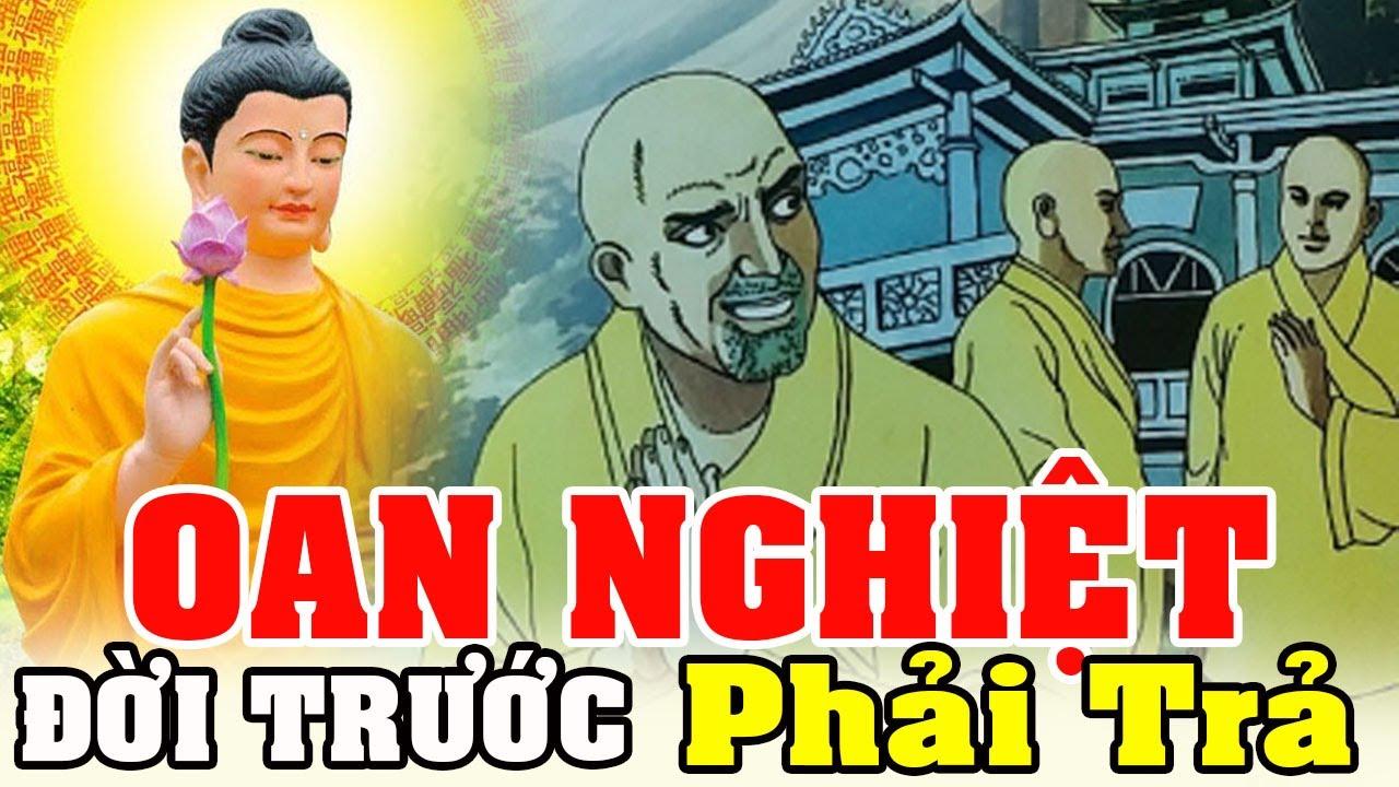Chuyện Nhân Quả, OAN NGHIỆT Đời Trước Kiếp Này PHẢI TRẢ | Phật Giáo Nhiệm Màu