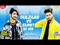 Gulzaar Chhaniwala Vs Sumit Goswami || Part 2 || New Haryanvi Songs Haryanavi 2020