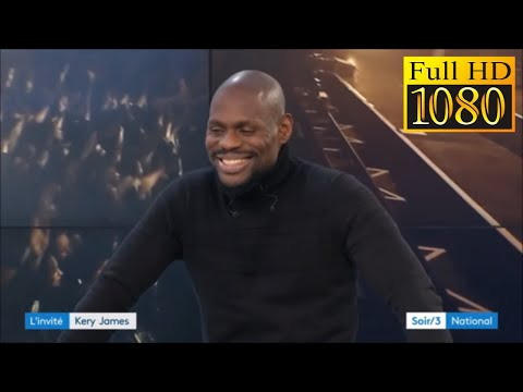 KERY JAMES - INTERVIEW - 18 novembre 2018