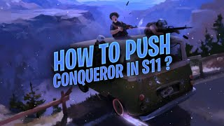PUSH CONQUEROR IN SEASON 11 WITH THIS EASY STEPS | PUBG MOBILE