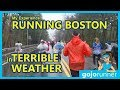 Running the Boston Marathon in Terrible Weather - My Experience (2018, gojo runner)