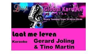 Karaoke Laat me leven Gerard Joling & Tino Martin