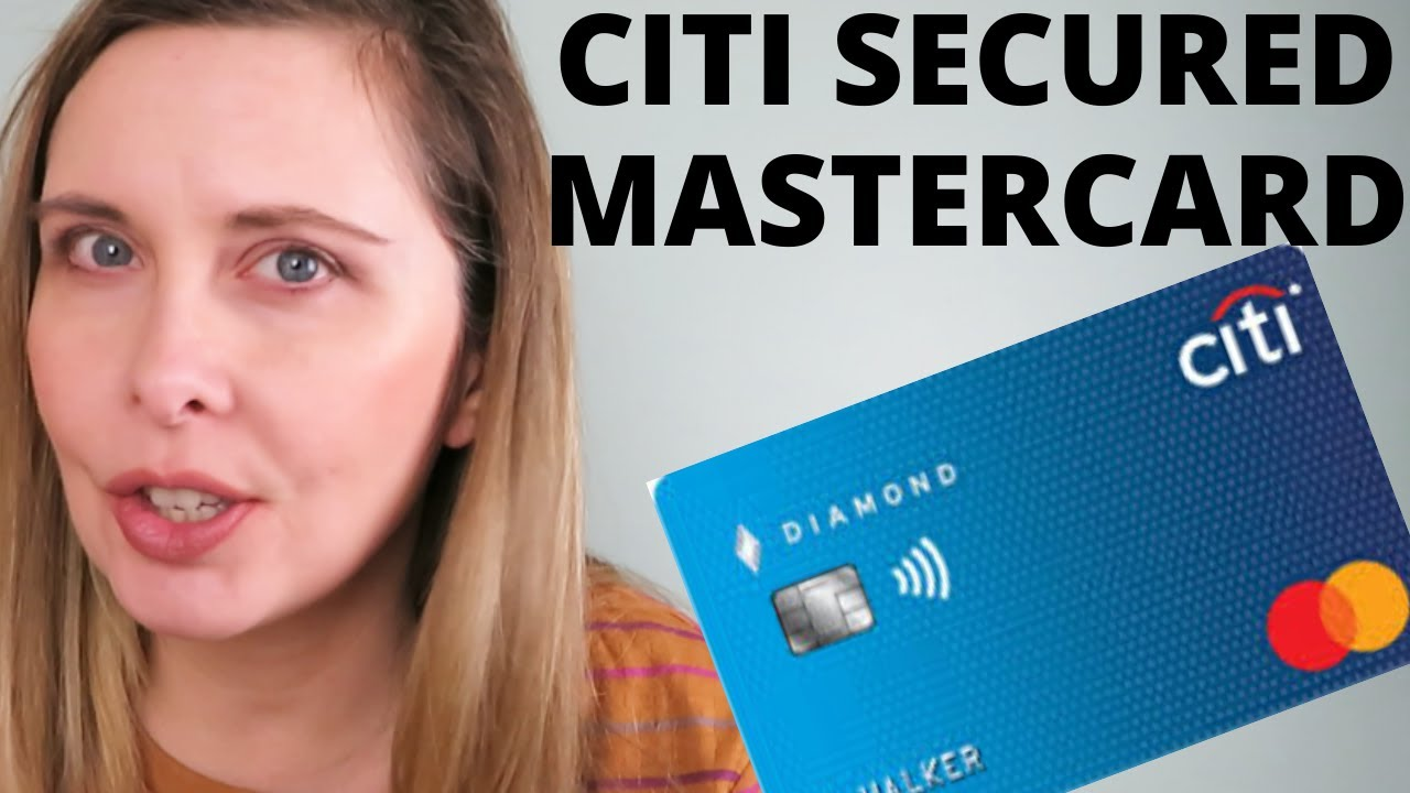 Citi Secured Mastercard - No Annual Fee Credit Card