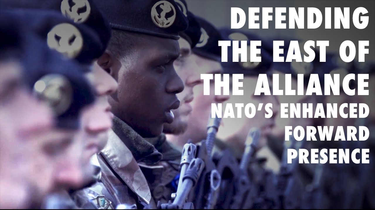 Defending the east of the Alliance – NATO's enhanced Forward Presence