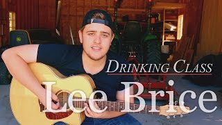 Lee Brice - Drinking Class -  cover