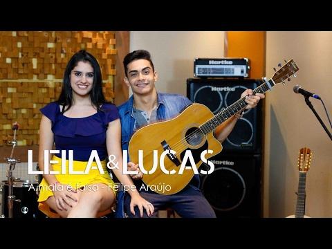 Felipe Araujo - A Mala é Falsa Part. Henrique e Juliano  Leila e Lucas