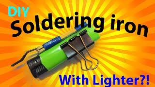 How to make a Soldering iron with Lighter!!...!!كيف تصنع كاوي تلحيم بإستخدام القداحة