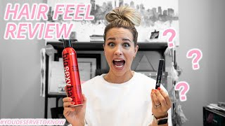 You Deserve To Know - Hair Feel Review