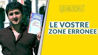 Le vostre zone erronee - LibroTerapia#22
