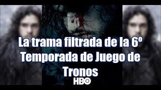La trama filtrada de la sexta temporada de Juego de Tronos ¿realidad o ficción?