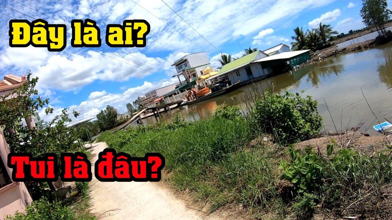Hành trình đi lạc ở xã Phong Thạnh, thị xã Giá Rai qua tới huyện Phước Long | Quê tôi Bạc Liêu