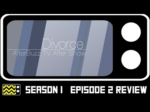 Divorce Season 1 Episode 2 Review & After Show | AfterBuzz TV