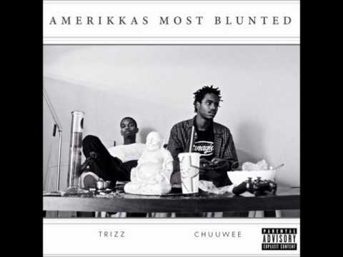 Trizz & Chuuwee   Above It All
