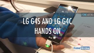 lG G4s and G4c Hands On