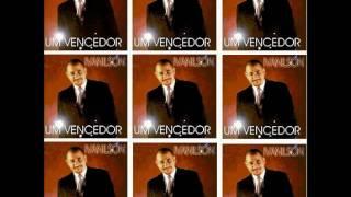 Ivanilson - 1999 - Hoje Sou Feliz - 1999.wmv