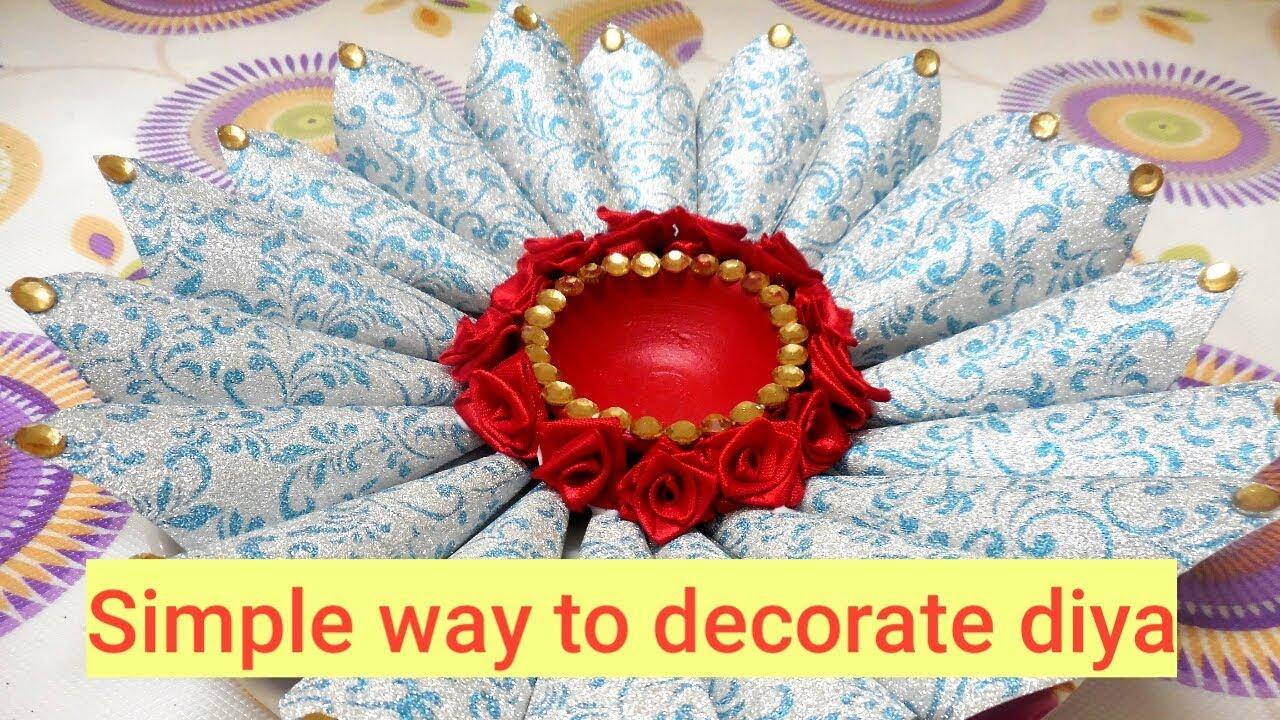 Simple Way To Decorate Diya Diy Diwali Craft Diwali Diya