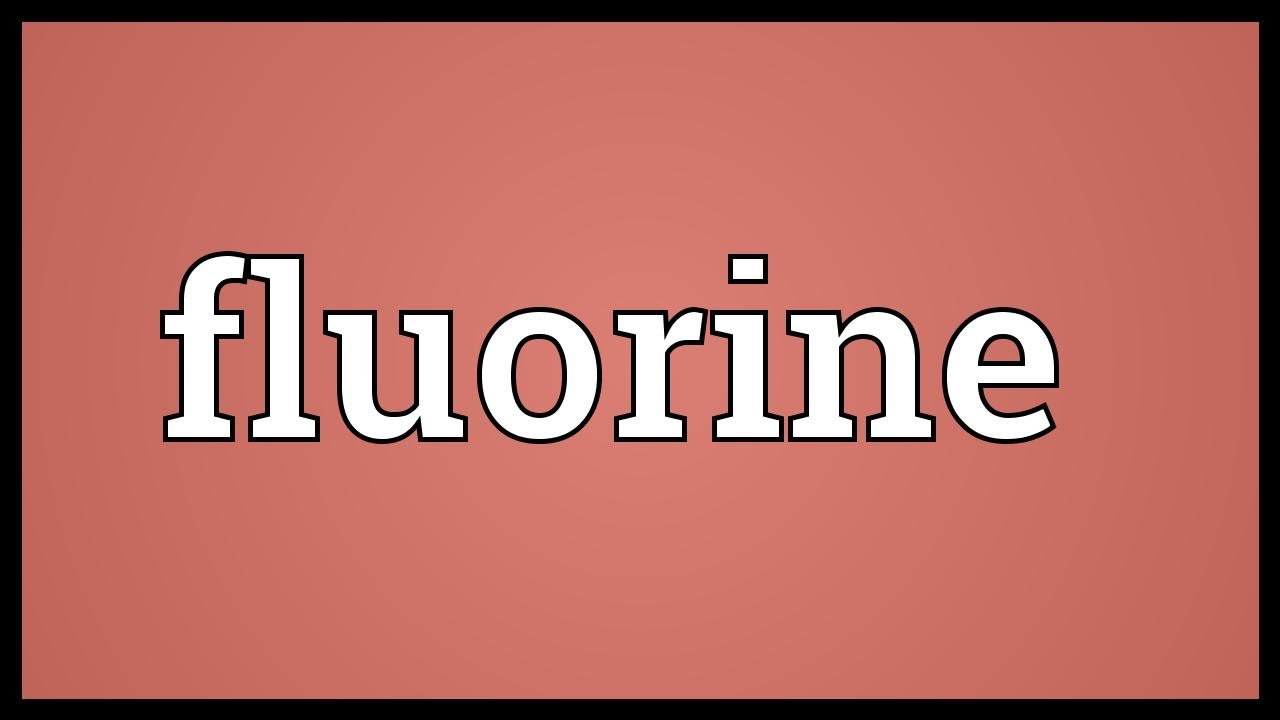 Fluorine meaning youtube fluorine meaning biocorpaavc Gallery