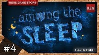 Прохождение Among the sleep - Часть 4: Нам стоит вести себя тише