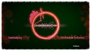 ♪♪♪ DUBSTEP ORCHESTRAL - SERENDIPITY ♪♪♪ - FloidBeats #048 (Royalty Free Music)