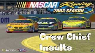 NR2002 NR2003 Crew Chief Insults