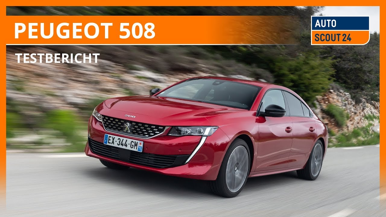 peugeot 508 (2018) im test – autoscout24 - youtube