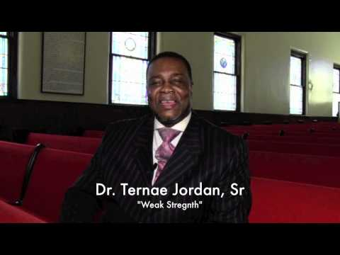 "Dr. Ternae Jordan, Sr. ""Weak Strength"""