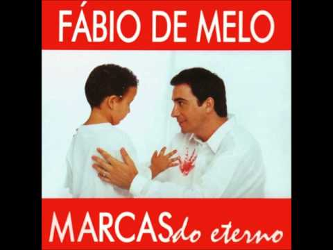 cd marcas do eterno padre fabio de melo