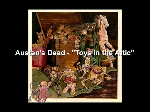 Austen S Dead Toys In The Attic Youtube