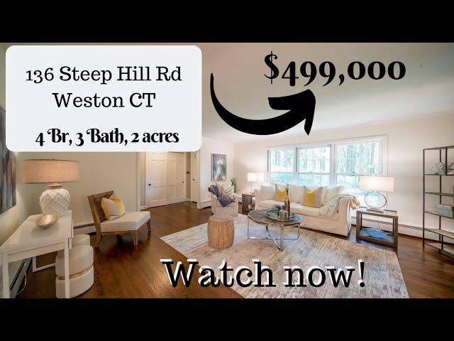 Weston CT Real Estate Home for Sale:136 Steep Hill Rd.  Spacious and move in ready!