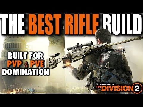 THE BEST RIFLE BUILD IN THE DIVISION 2 | PVE & PVP DESTRUCTION