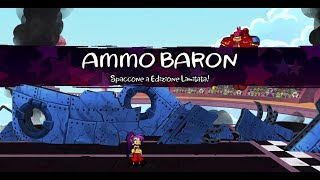 Shantae Half Genie Hero - Ammo Baron (Boss fight #05 )