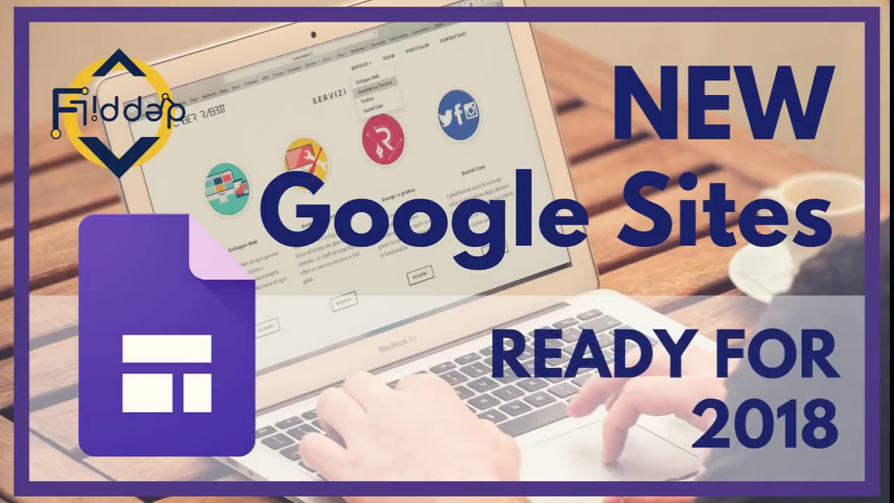 Get ready for 2018 with updates to new google sites youtube get ready for 2018 with updates to new google sites maxwellsz