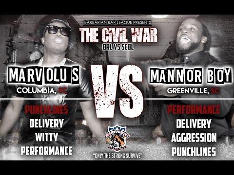 BRL PRESENTS: THE CIVIL WAR   MARVOLUS VS. MANNOR BOY