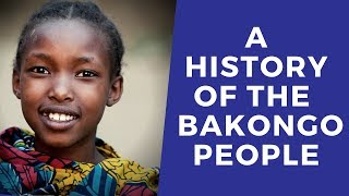 A History Of The Bakongo People