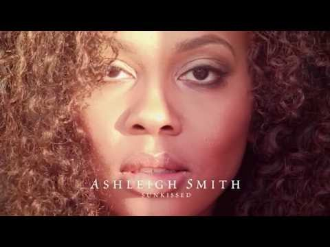 Ashleigh Smith - Sunkissed (Album Trailer)