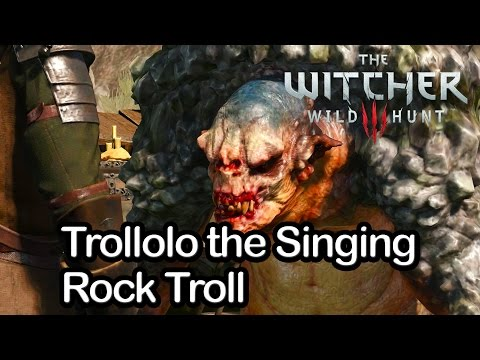 The Witcher 3 - Trollolo the Singing Rock Troll (All Options)