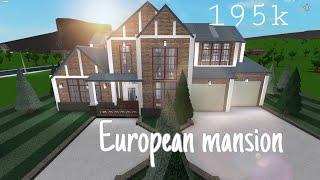 Roblox Bloxburg : European Mansion - 195k