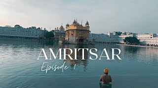 Amritsar Series | Ep 1: Places You MUST Visit In Amritsar