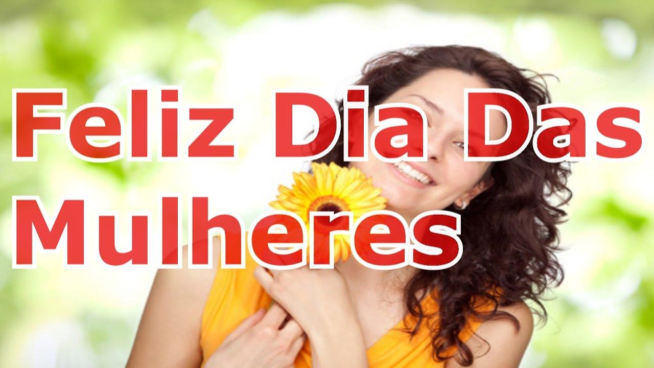 Belas Frases Do Dia Da Mulher # 1 - YouTube