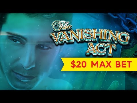 Vanishing Act Slot - $20 Max Bet Bonus - HIGH LIMIT Action, YEAH! - 동영상