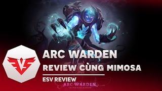 ESV TV | Hero mới Arc Warden cùng Mimosa