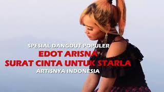 Edot Arisna - Surat Cinta Untuk Starla (Dangdut Koplo 2017)